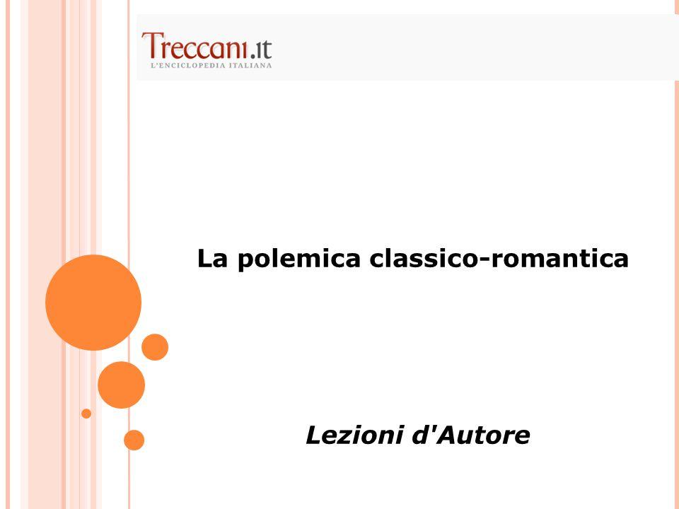 La polemica classico-romantica