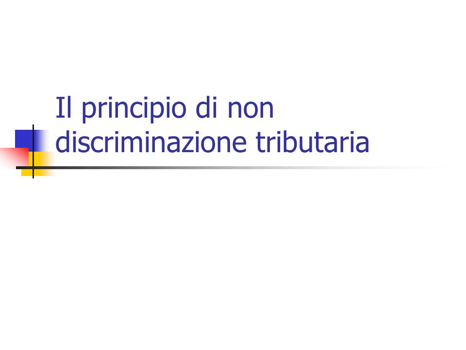 Il principio di non discriminazione tributaria