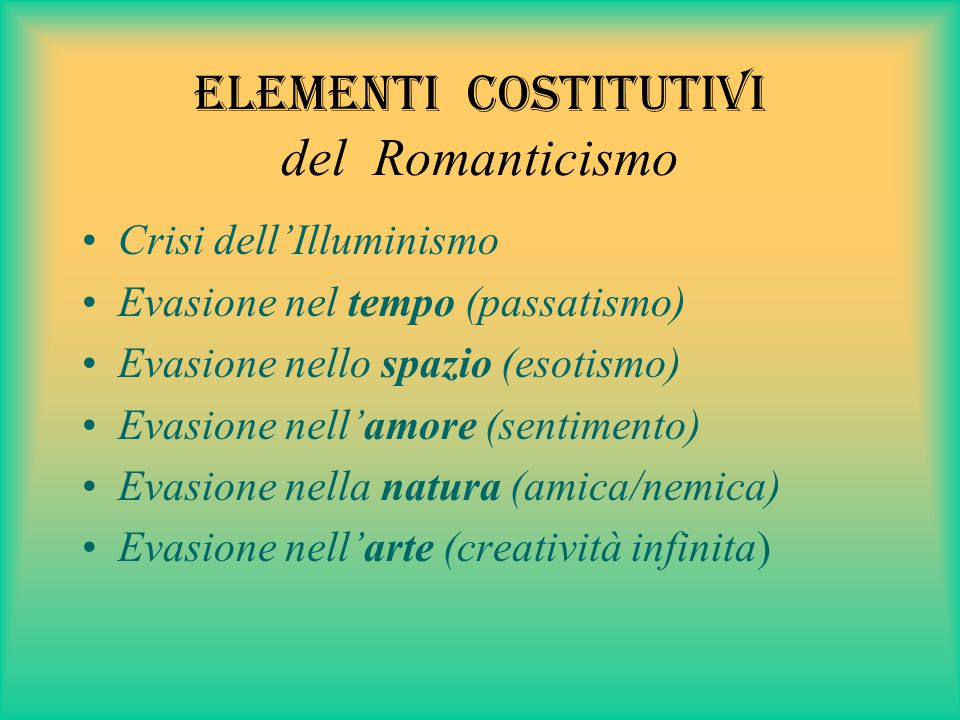 Elementi costitutivi del Romanticismo