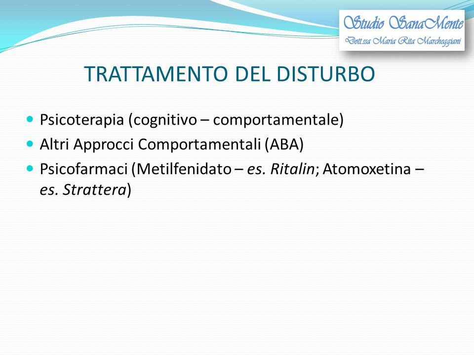 TRATTAMENTO DEL DISTURBO