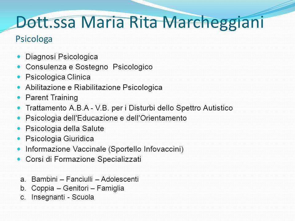 Dott.ssa Maria Rita Marcheggiani Psicologa