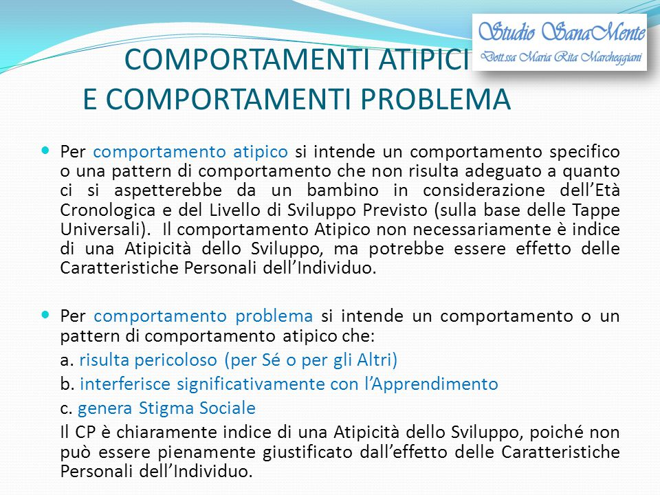 COMPORTAMENTI ATIPICI E COMPORTAMENTI PROBLEMA