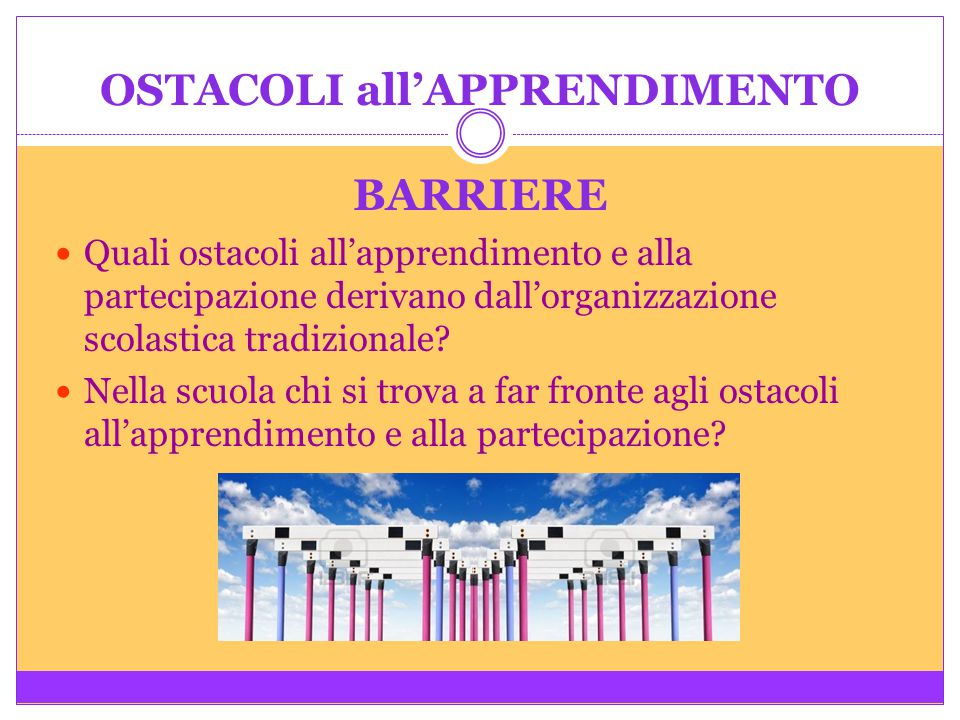 OSTACOLI all'APPRENDIMENTO BARRIERE