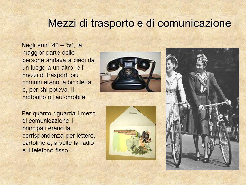 Mezzi di trasporto e di comunicazione