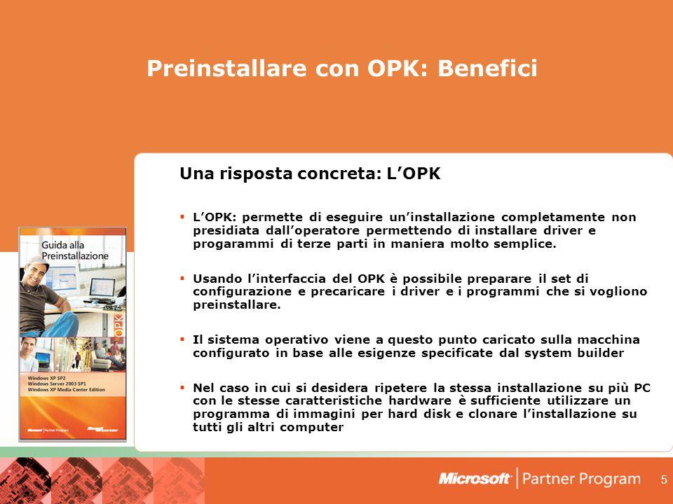 Preinstallare con OPK: Benefici