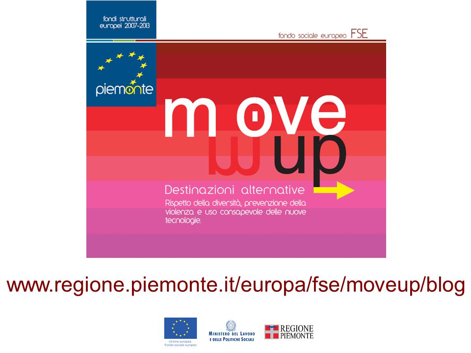 LOGO www.regione.piemonte.it/europa/fse/moveup/blog