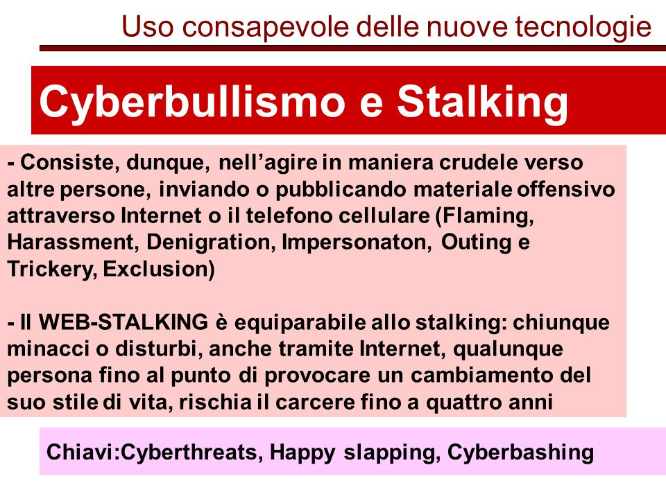 Cyberbullismo e Stalking