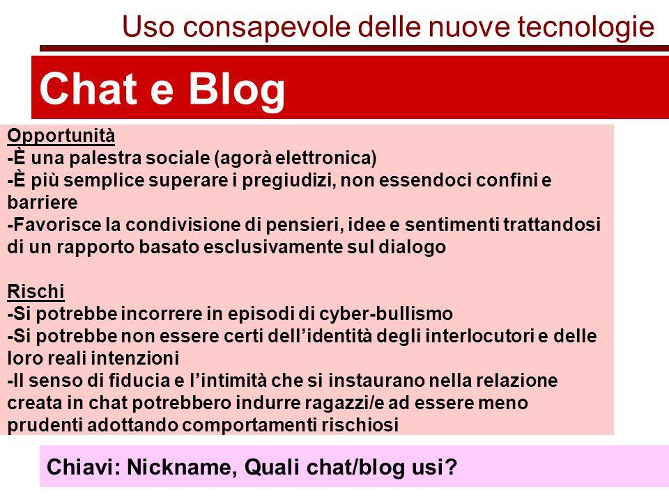 Chat e Blog Uso consapevole delle nuove tecnologie