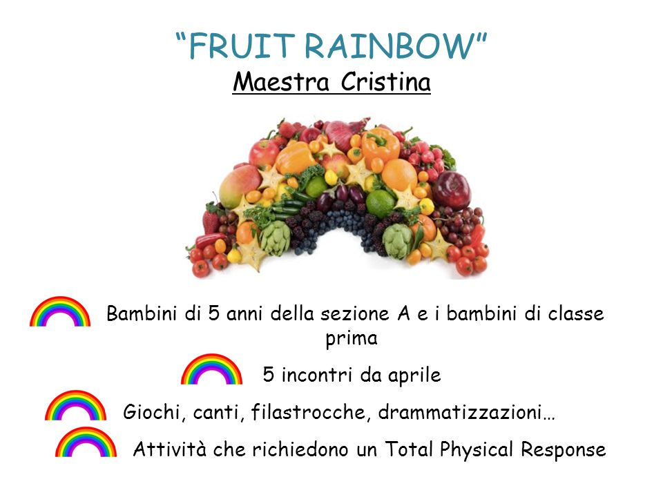 FRUIT RAINBOW Maestra Cristina