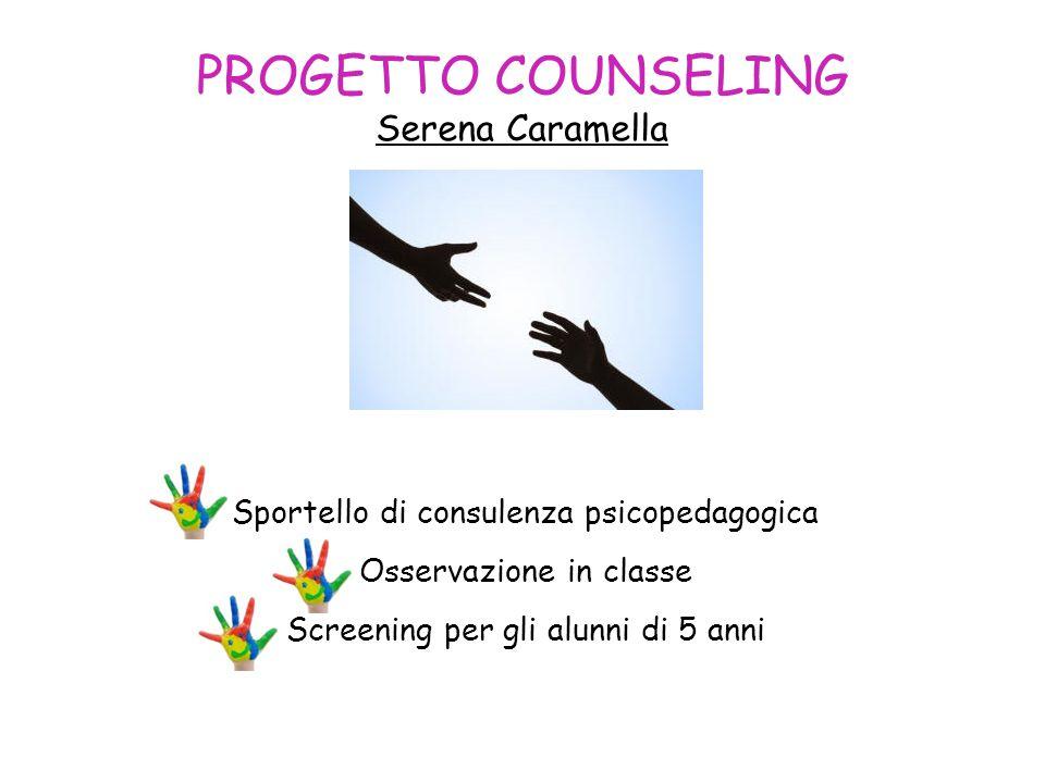 PROGETTO COUNSELING Serena Caramella