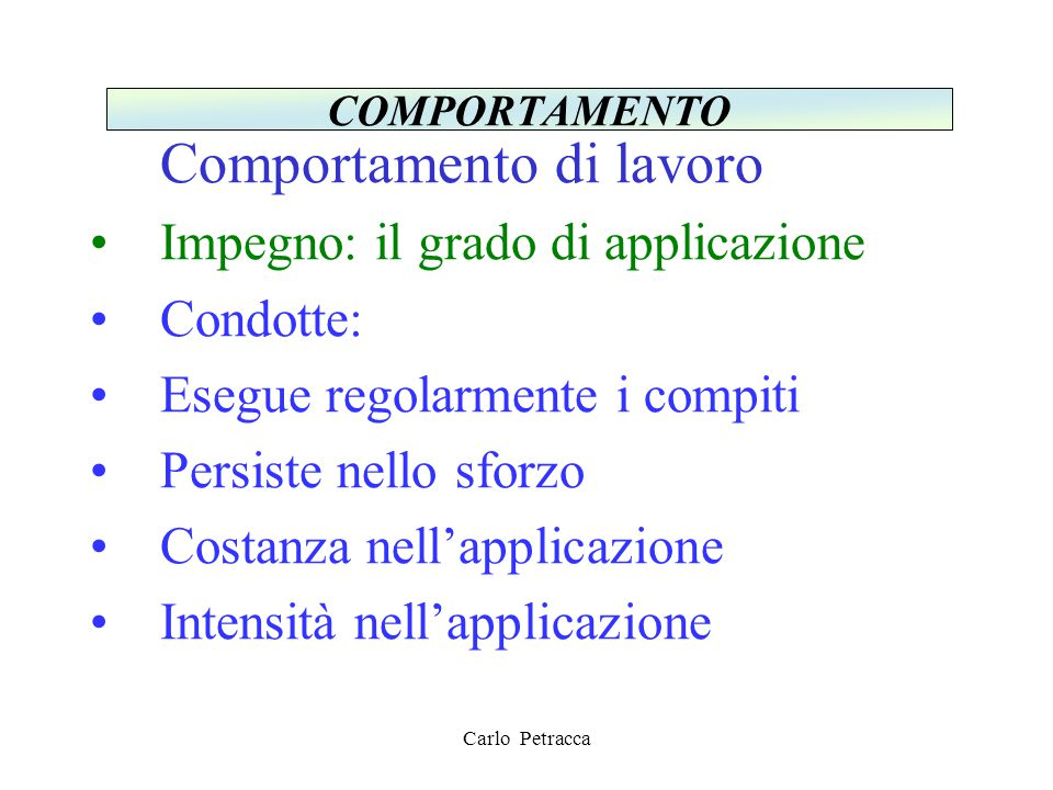 Impegno: il grado di applicazione Condotte: