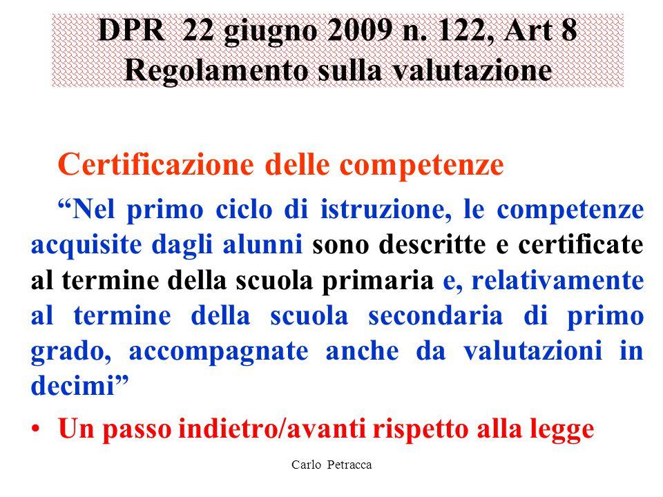 DPR 22 giugno 2009 n. 122, Art 8 Regolamento sulla valutazione
