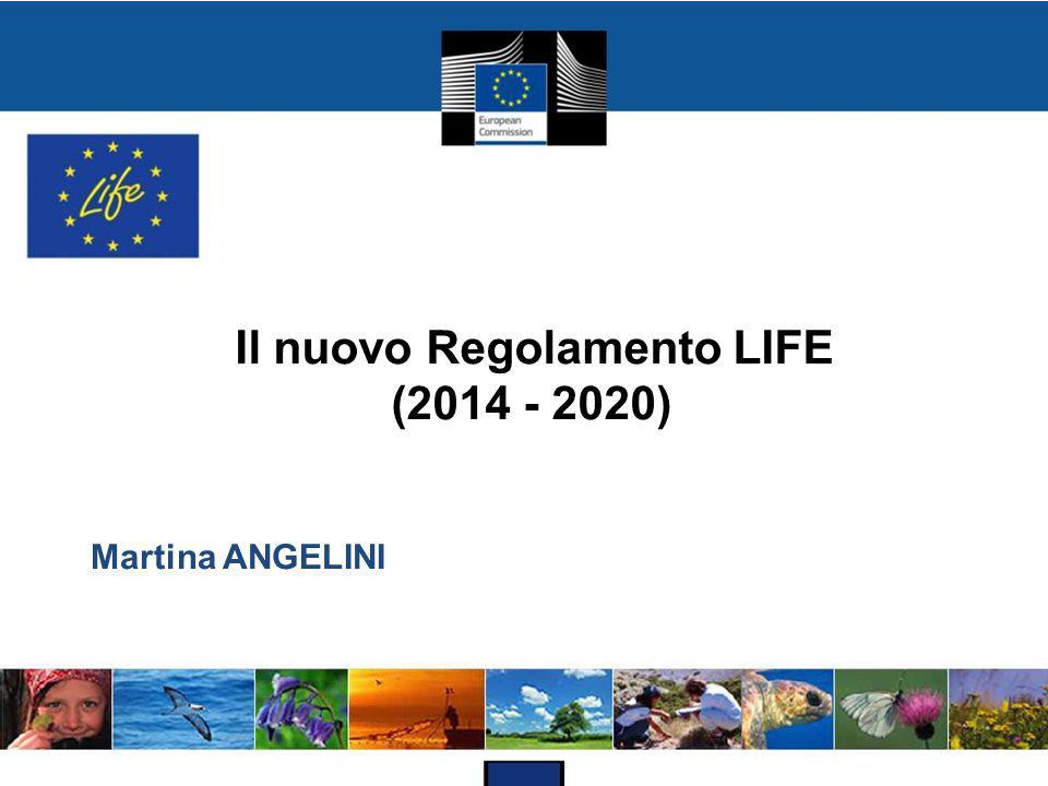 Il nuovo Regolamento LIFE (2014 - 2020)