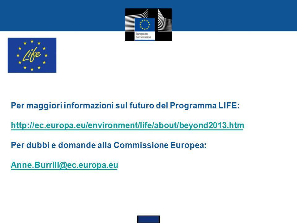 Per maggiori informazioni sul futuro del Programma LIFE: