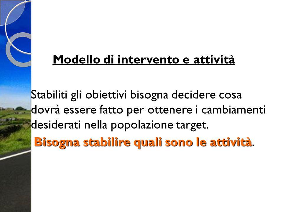 Modello di intervento e attività