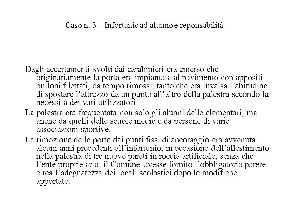 Caso n. 3 – Infortunio ad alunno e reponsabilità