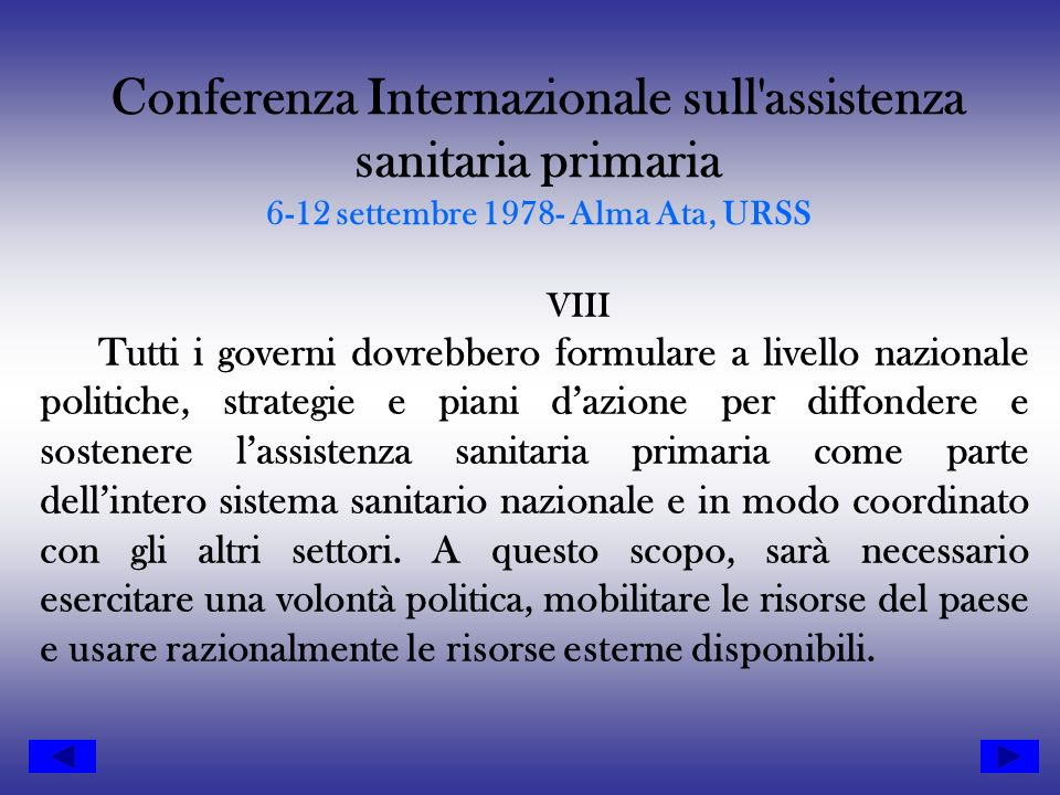 Conferenza Internazionale sull assistenza sanitaria primaria 6-12 settembre 1978- Alma Ata, URSS