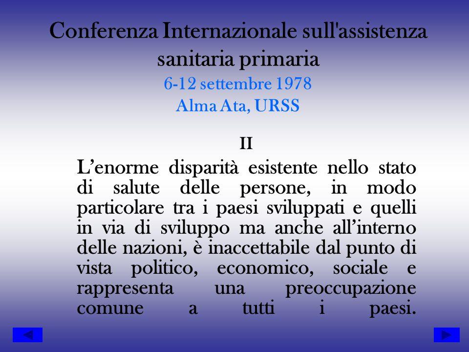 Conferenza Internazionale sull assistenza sanitaria primaria 6-12 settembre 1978 Alma Ata, URSS