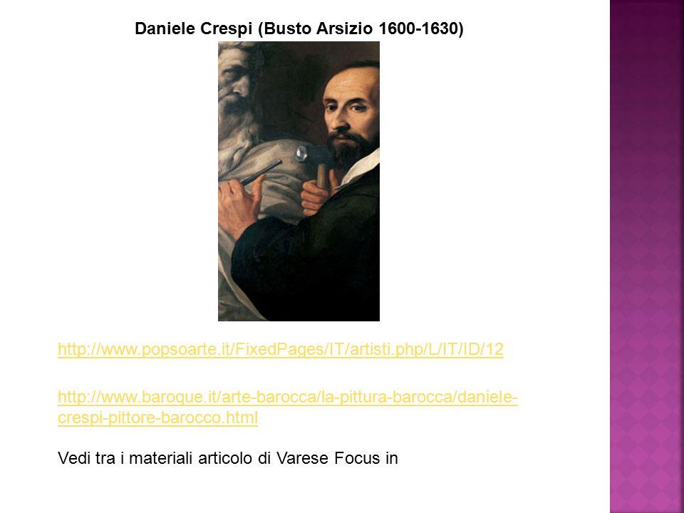 Daniele Crespi (Busto Arsizio 1600-1630)