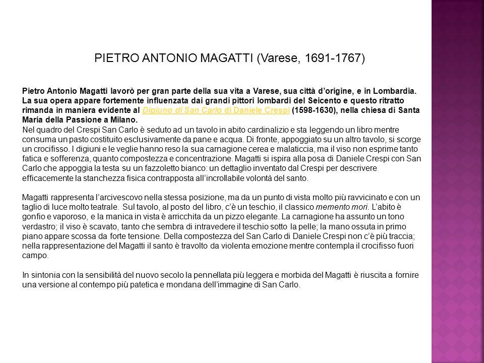 PIETRO ANTONIO MAGATTI (Varese, 1691-1767)