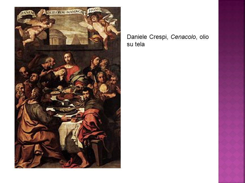 Daniele Crespi, Cenacolo, olio su tela