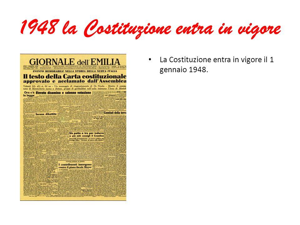1948 la Costituzione entra in vigore