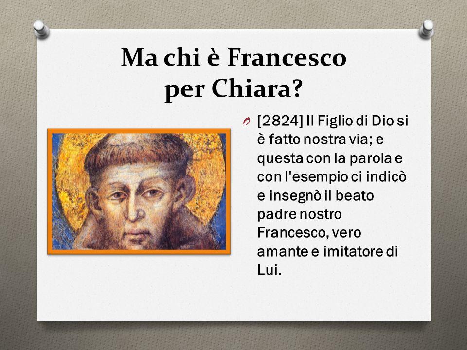 Ma chi è Francesco per Chiara
