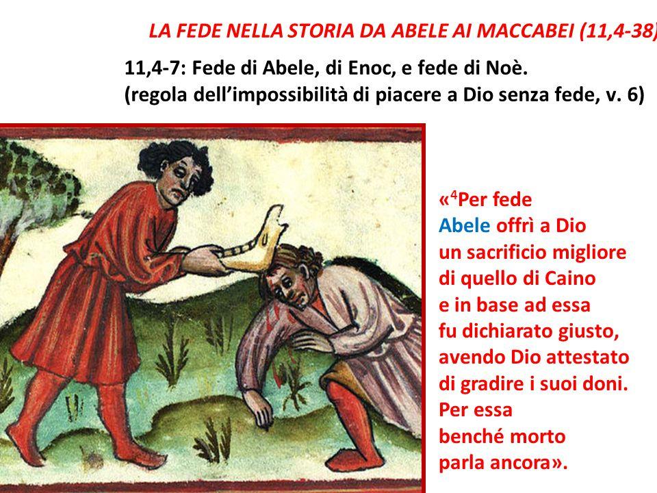 LA FEDE NELLA STORIA DA ABELE AI MACCABEI (11,4-38)