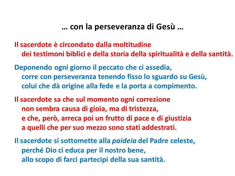 … con la perseveranza di Gesù …