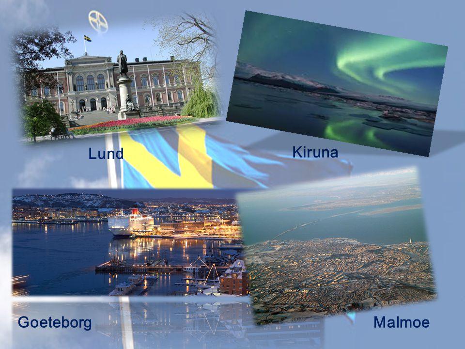 Lund Kiruna Goeteborg Malmoe