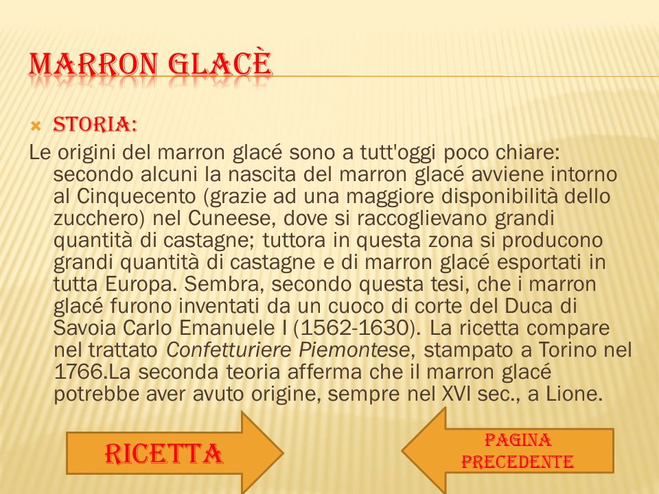 MARRON GLACè ricetta STORIA: