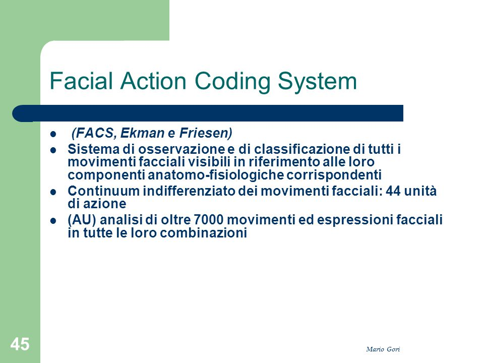 Facial coding system consider, that