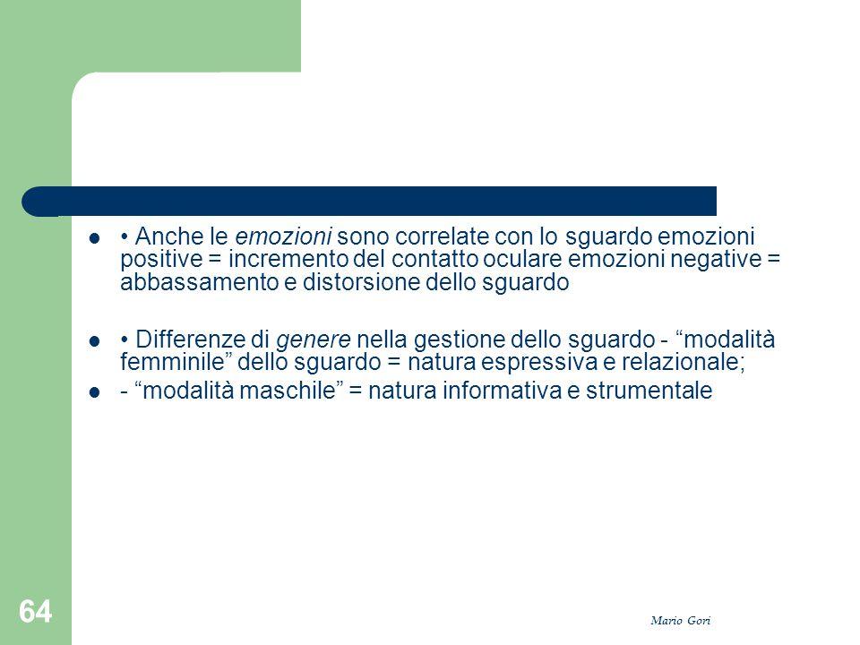 - modalità maschile = natura informativa e strumentale