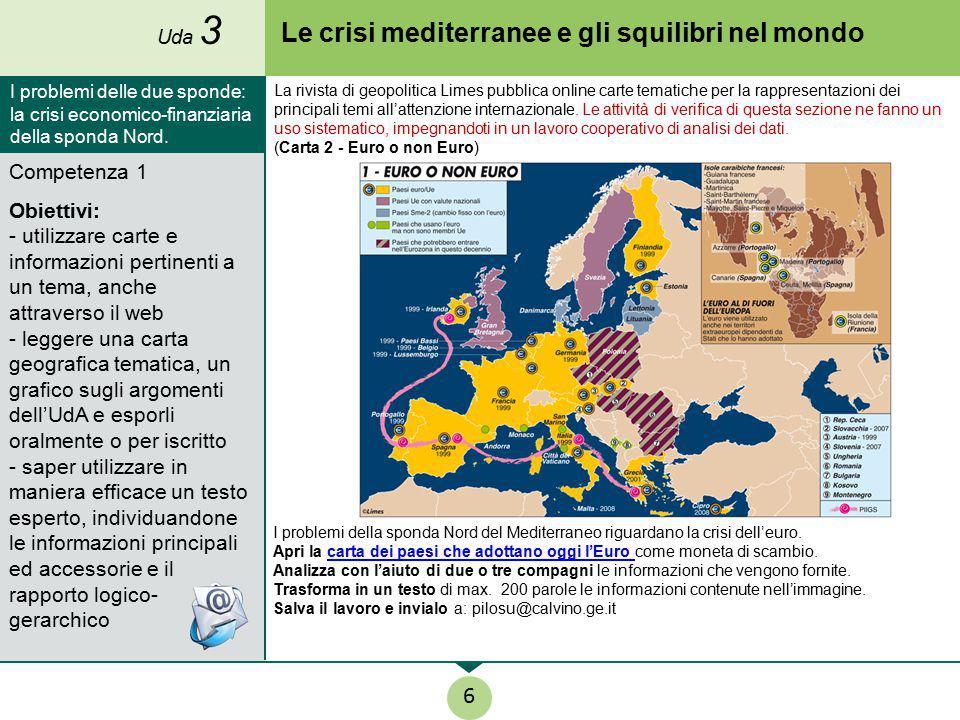 Le crisi mediterranee e gli squilibri nel mondo