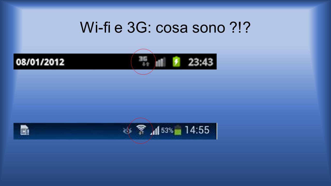 Wi-fi e 3G: cosa sono !