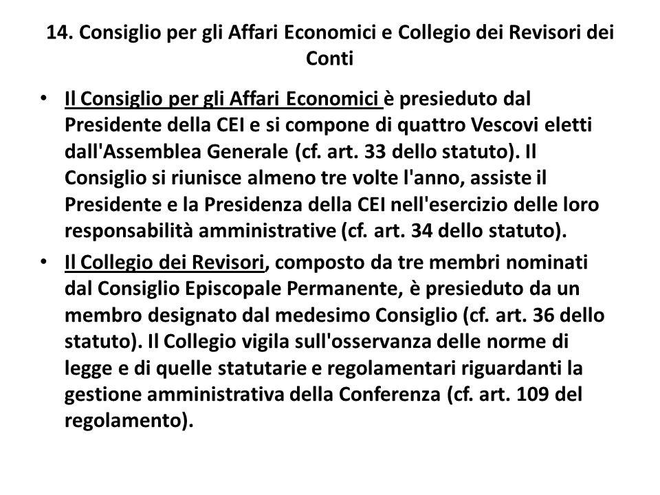 14. Consiglio per gli Affari Economici e Collegio dei Revisori dei Conti