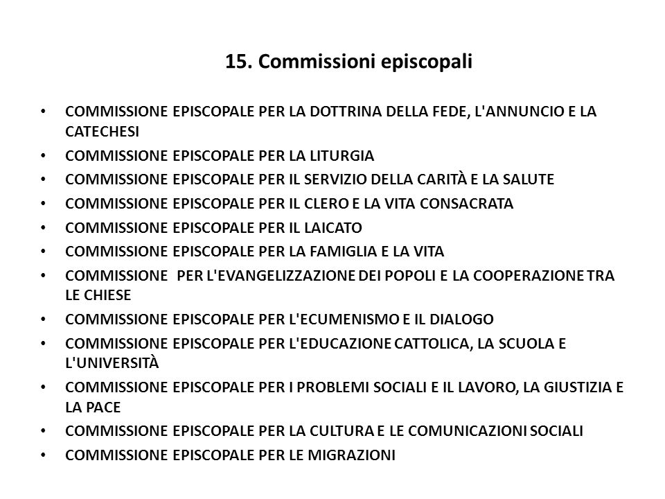 15. Commissioni episcopali