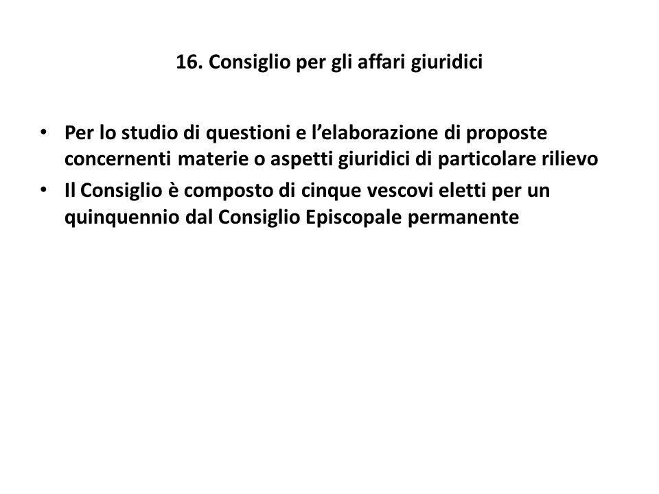 16. Consiglio per gli affari giuridici