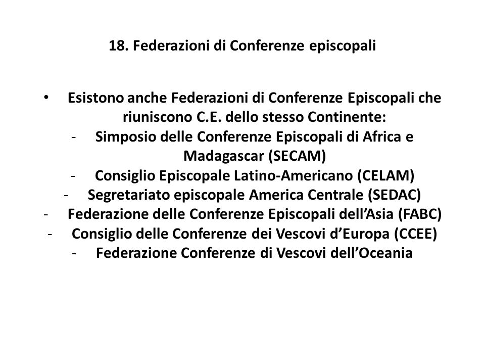 18. Federazioni di Conferenze episcopali