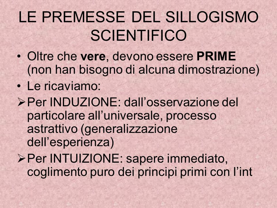 LE PREMESSE DEL SILLOGISMO SCIENTIFICO