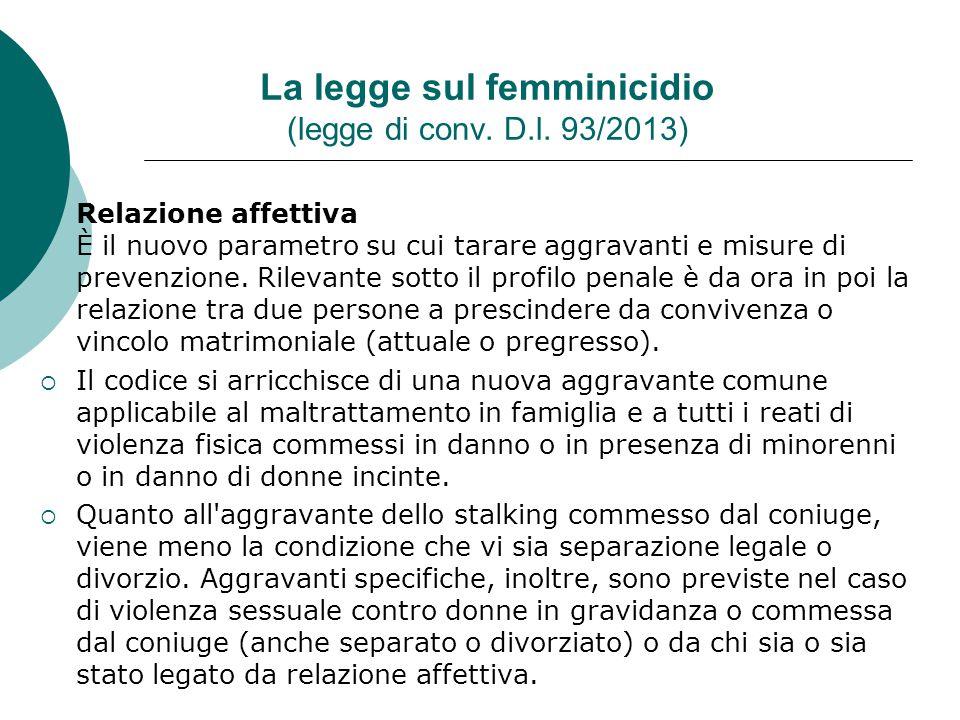 La legge sul femminicidio (legge di conv. D.l. 93/2013)
