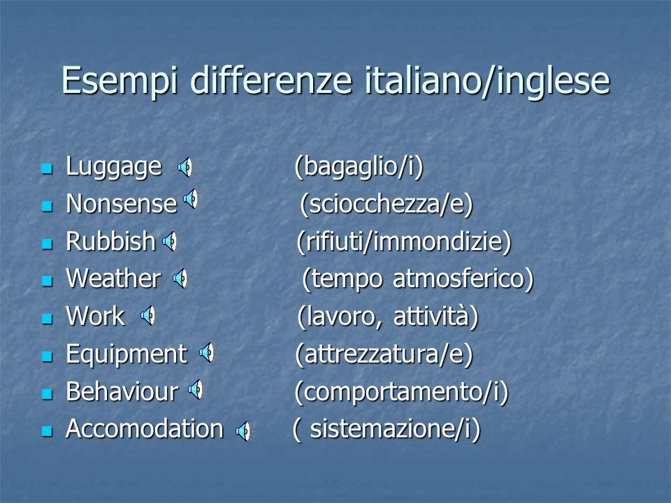Esempi differenze italiano/inglese