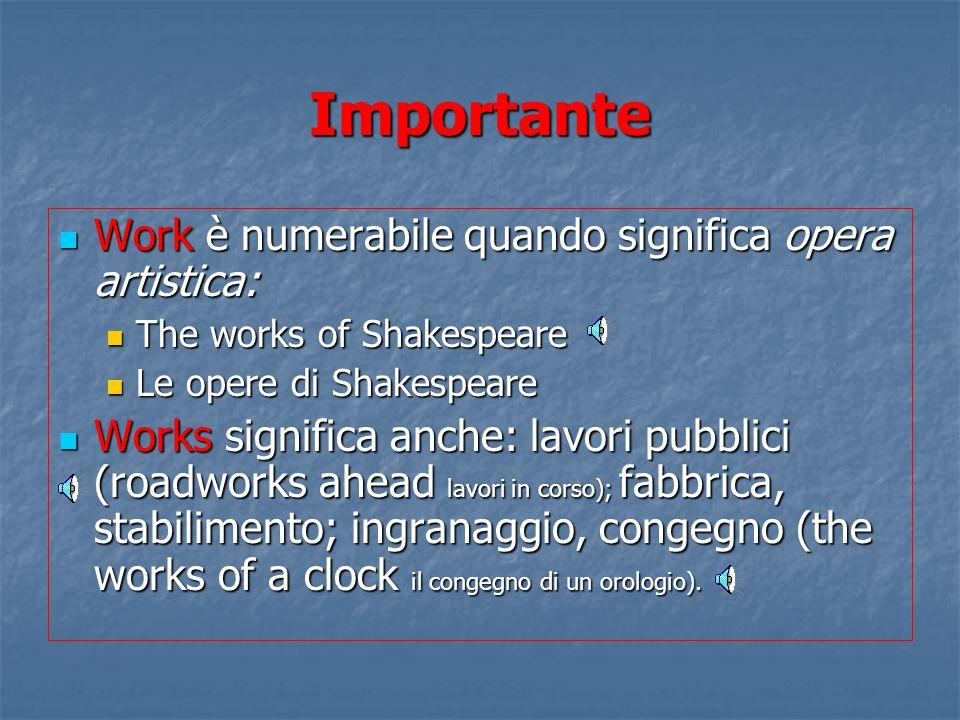 Importante Work è numerabile quando significa opera artistica: