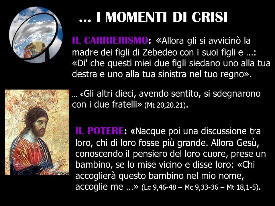 … I MOMENTI DI CRISI