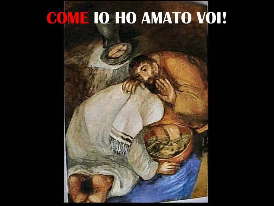 COME IO HO AMATO VOI!