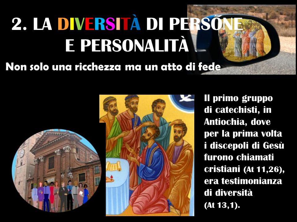 2. LA DIVERSITÀ DI PERSONE E PERSONALITÀ