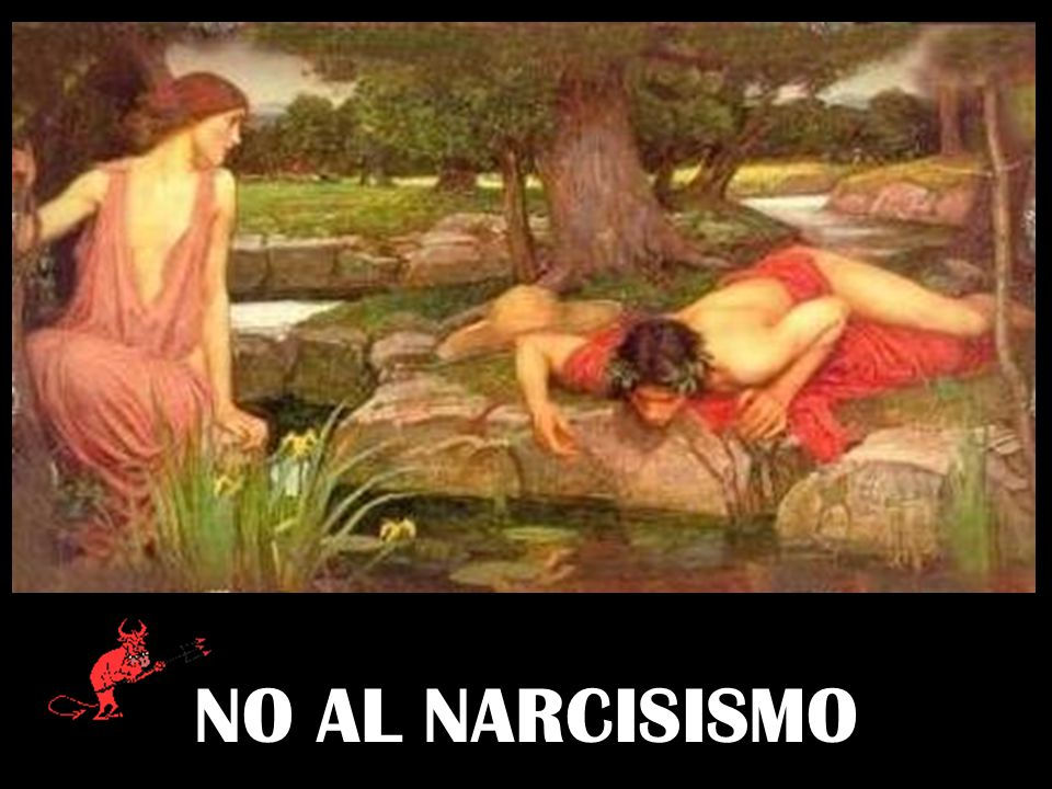 NO AL NARCISISMO
