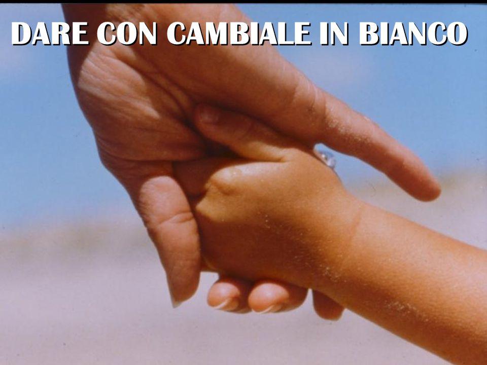 DARE CON CAMBIALE IN BIANCO
