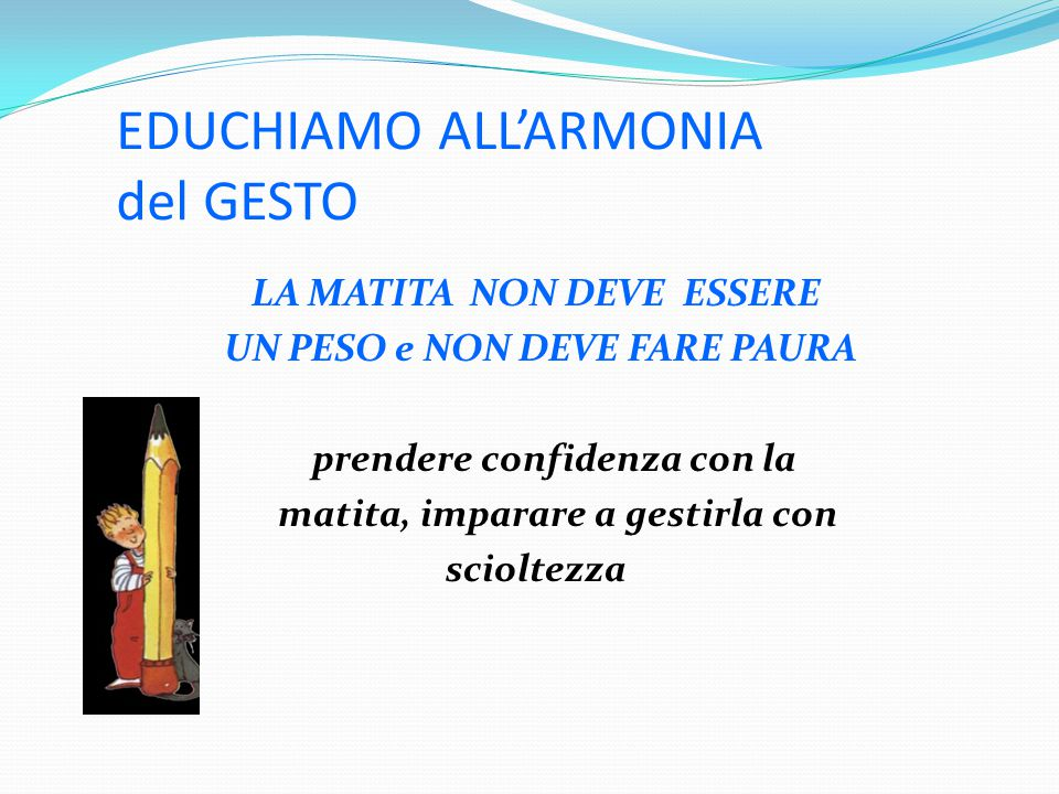 EDUCHIAMO ALL'ARMONIA del GESTO