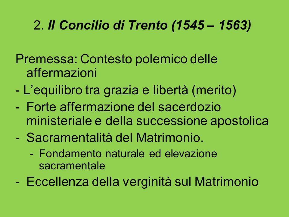 2. Il Concilio di Trento (1545 – 1563)